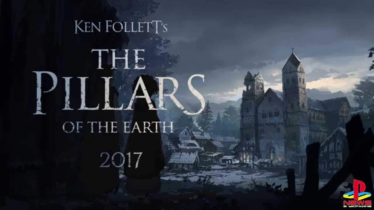 Игровая адаптация The Pillars of the Earth появится в августе