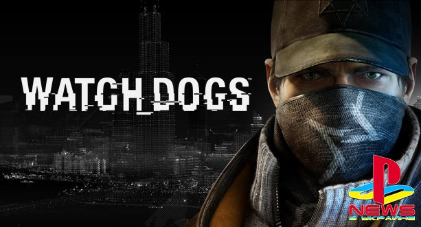 Watch Dogs - первый журнальный обзор от Jeux Video