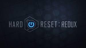 Hard Reset: Redux анонсирован для консолей и РС