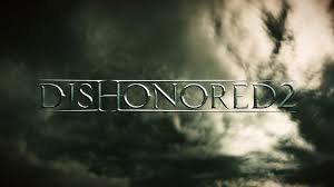 Dishonored 2 озвучат звезды