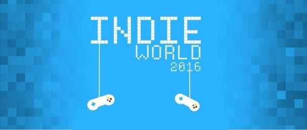 С 25 по 31 июля пройдёт Indie World © 2016